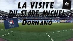 Visite du Stade Michel d'Ornano