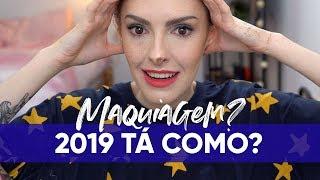 COMO SALVAR SUA MAKE EM 2019 - Karen Bachini