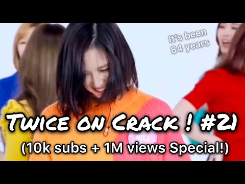 [Twice on Crac(k)! #21] (10k+ subscribers & 1M+ views Special!) Happy Mina Day!~