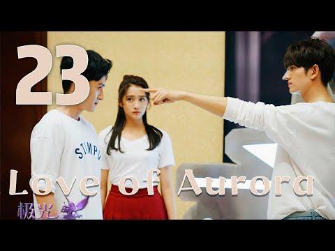 [ENG SUB] Love Of Aurora 23(Guan Xiaotong,Ma Ke) Bossy Heir Loves Me