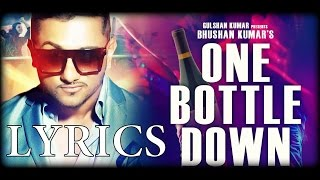 Yo honey singh's one bottle down full video song exclusively on t-series. subscribe http://www./tseries website : http://www.muzikarenayt.com t...