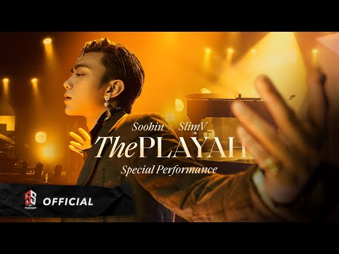 SOOBIN X SLIMV - THE PLAYAH (Special Performance / Official Music Video)