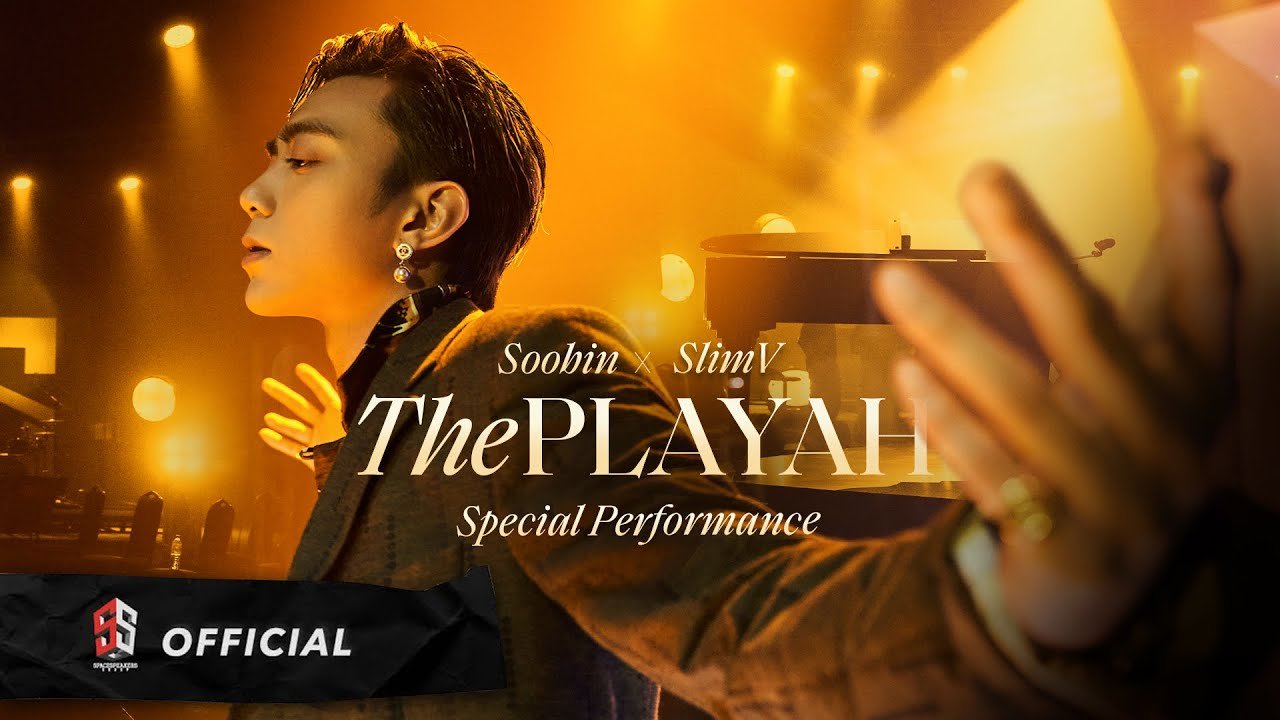 Download SOOBIN X SLIMV - THE PLAYAH (Special Performance / Official Music Video)