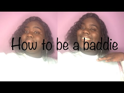 HOW TO BE A BAD B*TCH