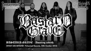 "BASTARD GRAVE ""Awaiting Rebirth"""
