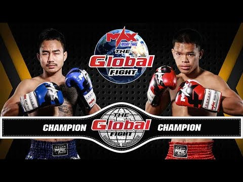 DED(THAILAND) VS WORRACHATLEK (THAILAND) | THE GLOBAL FIGHT