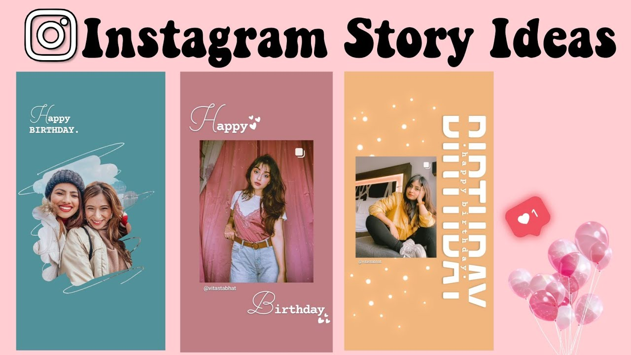 Creative Birthday Instagram Story Ideas Aesthetic B Day Ig Story Ideas Using The Ig App Only Youtube