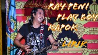 Download Ray peni Playboy Kapok lirik