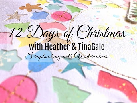 Scrapbooking Process #351 – 12 Days of Christmas