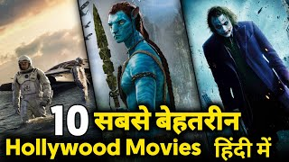 Top 10 Hollywood Best Movies In Hindi   Hollywood Movies Must Watch Before You Die   Download Free