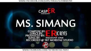caspER present - MS. SIMANG by INOZENT ONE