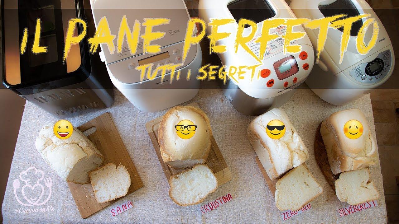 I Segreti Del Pane il pane perfetto con la macchina del pane. tutti i segreti
