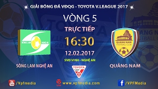 Song Lam Nghe An vs QNK Quang Nam full match