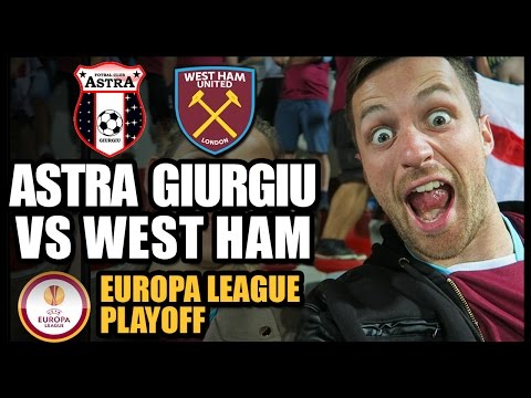 ASTRA GIURGIU vs WEST HAM - Europa League Playoff 2016/17