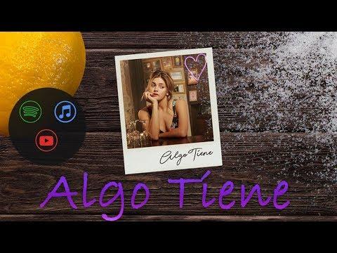 Natalie Perez - Algo Tiene (Lyric video)