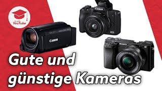 Gute und günstige Kameras für YouTube-Videos (250€, 500€, 750€)