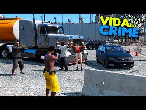 VIDA DO CRIME - ROUBEI UM CAMINHÃO DE GASOLINA PRA FAVELA   - #35