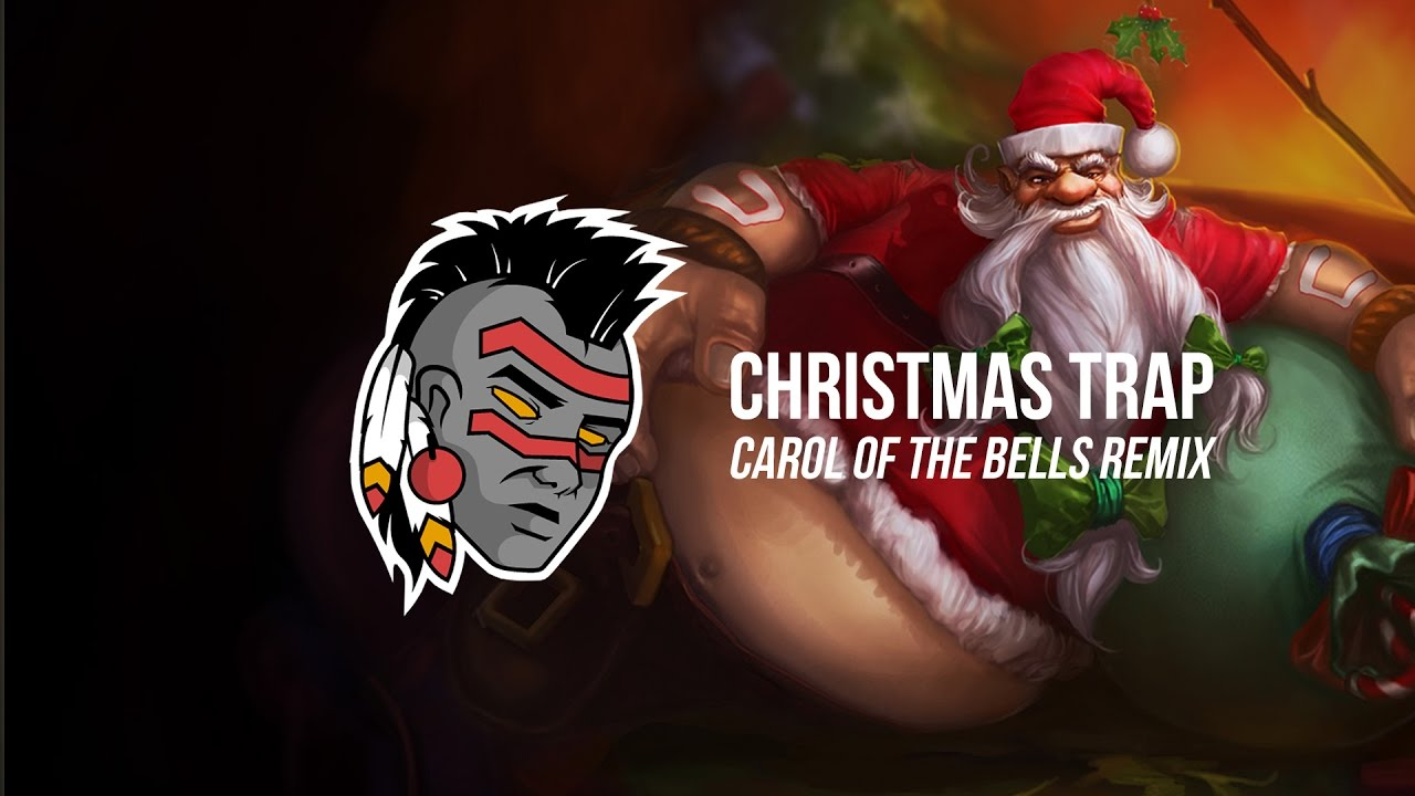 Carol Of The Bells (Trap Remix) - YouTube