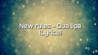 New rules Dua lipa (Lyrics)