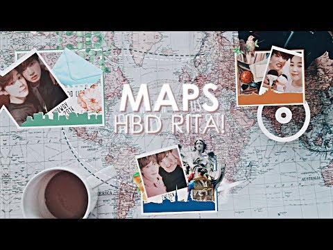 bday collab ✧゚・MAPS ● for Rita・゚✧