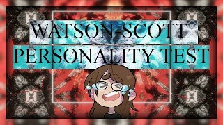 [ The Watson-Scott Test ] The definition of uncomfortable! (Full playthrough)
