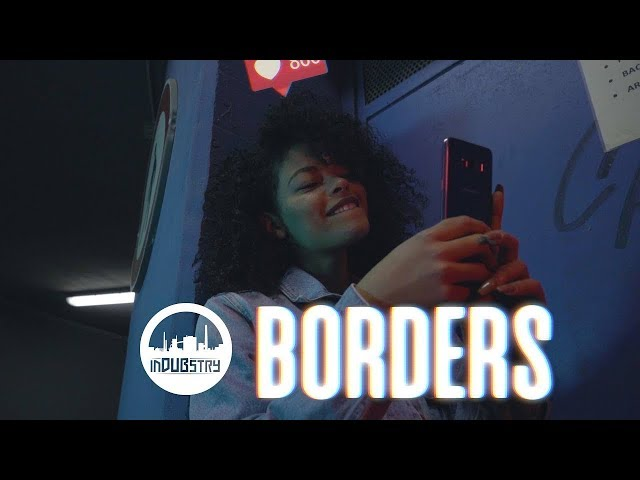 Indubstry - Borders (Official video)