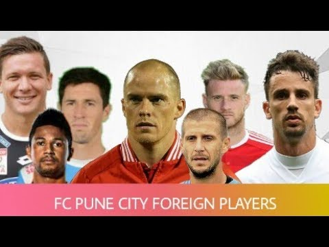 Foreign Squad | FC Pune City | ISL 2018-19