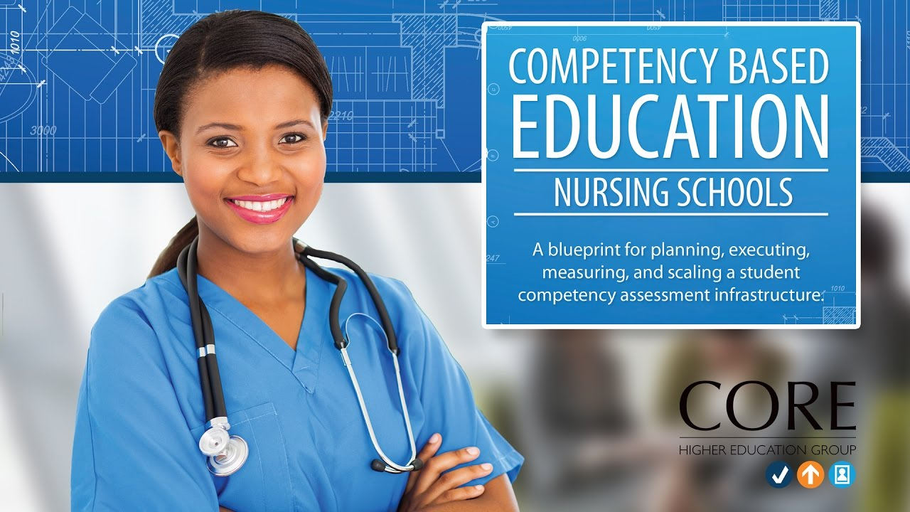 Competency based education for nursing schools a cbe blueprint competency based education for nursing schools a cbe blueprint malvernweather Image collections