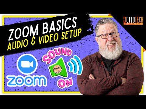 Zoom Tutorial: Audio And Video Setup