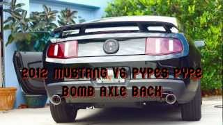 2011-14 Ford Mustang 3.7l V6 Pypes Pype Bomb Axle Back Exhaust (Revs, Drive By, 1st gear pull)