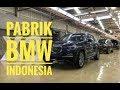 Pabrik BMW Indonesia | Perakitan BMW X3 | otomotifmagz.com