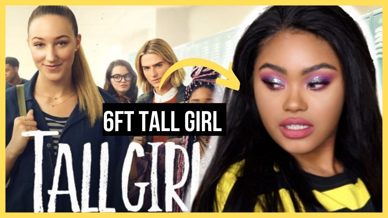 "6FT TALL GIRL'S THOUGHTS ON NETFLIX ""TALL GIRL"" 