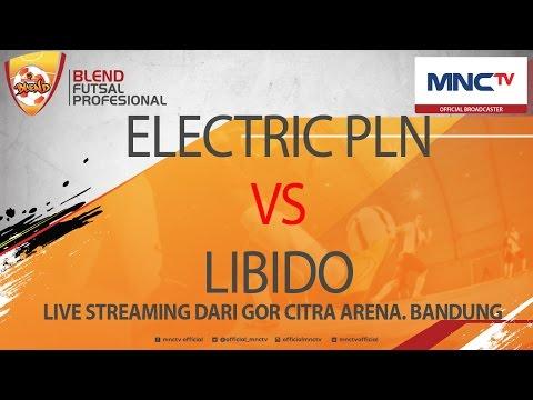 ELECTRIC PLN VS LIBIDO (3-4) - Blend Futsal Profesional FULL