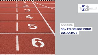 7/8 Dossier – SQY en course pour les JO de 2024