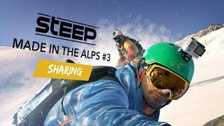 Steep: Made in the Alps #3 - Sharing