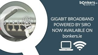 Gigabit Broadband powered by SIRO now available on bonkers.ie