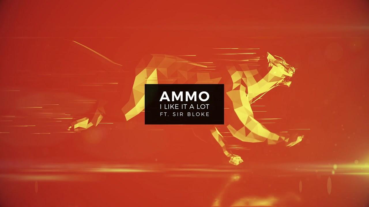 AMMO — I Like It Alot feat. Sir Bloke (Visualizer Video) [Ultra Music]