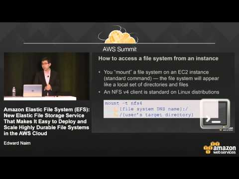 Amazon Elastic File System (EFS): Easily Deploy and Scale Durable File Systems with AWS
