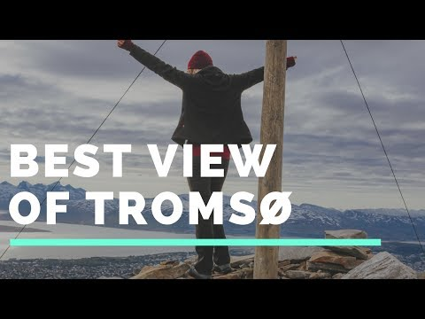 WHERE TO FIND THE BEST VIEW OF TROMSO