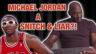 Michael Jordan Former Teammate Calls Him a LIAR & a SNITCH???