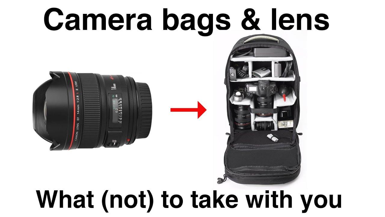 Camera Best Camera Bag Dslr camera bags lenses what to take with you bag works best which dslr lens youtube