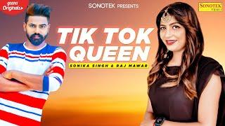 Tik Tok Queen | Sonika Singh, Ravi Panchal | Raj Mawar | New Haryanvi Songs 2020 | Haryanvi Music