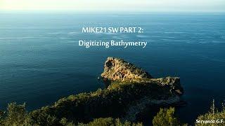 MIKE21 SW Tutorial 2/? ¦ Digitizing Bathymetry