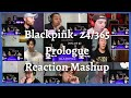 Blackpink - 24/365  Prologue Reaction Mashup