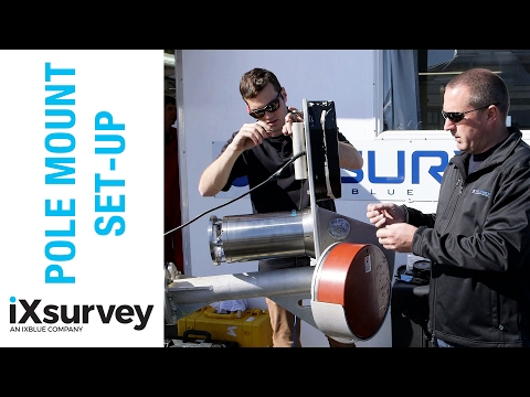 Pole Mount Set-up // IXSURVEY // Marine Survey Specialists