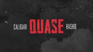 Rashid e Caligari - Quase (Prod. Dj Caique) Lyric Video