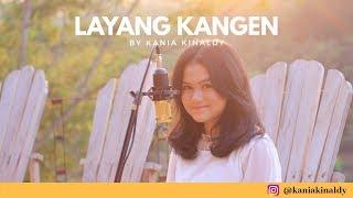 KANIA KINALDY - LAYANG KANGEN COVER (POP BOSSANOVA) MP3