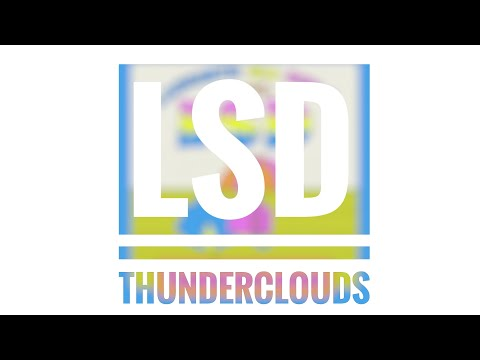 LSD - Thunderclouds (Labrinth, Sia & Diplo - Teaser)