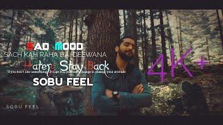 Sach Keh Raha Hai Deewana Status (Cover Version) Maadhyam| SOBU FEEL | Rehna Hai Tere Dil Mein
