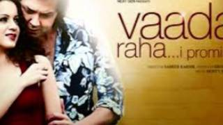 WAADA RAHA SANAM  REMIX BY DJ VINESH